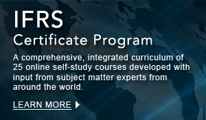 IFRS Certificate Program: A comprehensive, integrated curriculum of 25 online self-study courses developed with input from subject matter experts from around the world.        Learn More